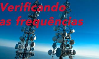 Como verificar as frequências operadoras e porque saber