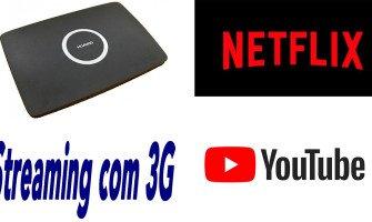 NetFlix e Youtube com Modem 3G Roteador Huawei B681